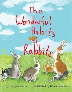 Bog, hardback The Wonderful Habits of Rabbits af Douglas Florian
