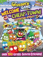 Welcome to Cheap Town! (Grossery Gang)