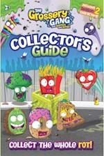 The Grossery Gang Collector's Guide (Grossery Gang)