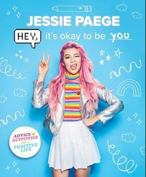 Bog, paperback Hey, It's Okay to Be You af Jessie Paege