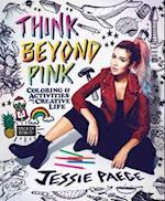 Think Beyond Pink af Jessie Paege