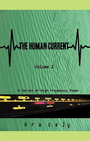 Human Current Vol.2 af Ara Cely