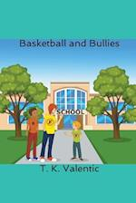 Basketball and Bullies