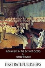 Roman Life in the Days of Cicero af Alfred Church
