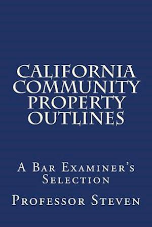 California Community Property Outlines