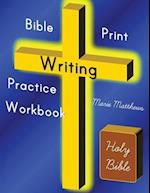 Bible Print Writing Practice Workbook