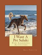 I Want a Pet Saluki af Gail Forsyth