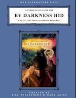 A Curriculum Guide for by Darkness Hid