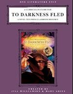 A Curriculum Guide for to Darkness Fled