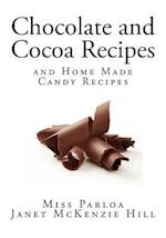 Chocolate and Cocoa Recipes af Janet Mckenzie hill, Miss Parloa