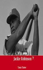 Who Was Jackie Robinson? af Tanya Turner