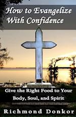 How to Evangelize with Confidence af Richmond Donkor, Hemant Lal