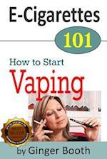 E-Cigarettes 101 af Ginger Booth