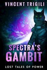Spectra's Gambit af Vincent Trigili