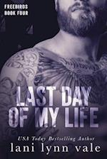 Last Day of My Life af Lani Lynn Vale