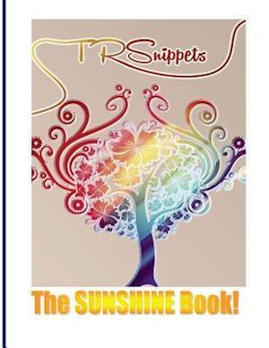 Bog, paperback Tr Snippets, the Sunshine Book! af TR Johnson