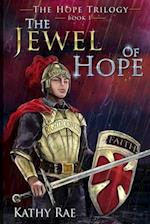 The Jewel of Hope af Kathy Rae