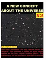 A New Concept about the Universe # 2 af Peet (P S. J. ). Schutte