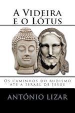A Videira E O Lotus