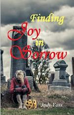 Finding Joy in Sorrow