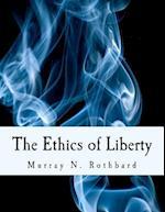 The Ethics of Liberty af Murray N. Rothbard