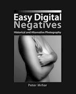Easy Digital Negatives