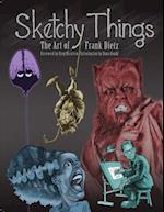 Sketchy Things