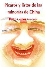 Picaros y Listos de Las Minorias de China af MR Pedro Ceinos Arcones