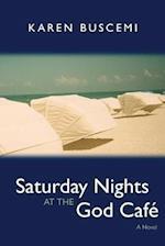 Saturday Nights at the God Cafe