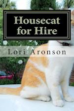 Housecat for Hire
