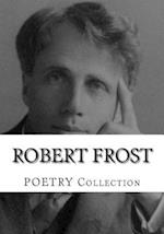 Robert Frost, Poetry Collection