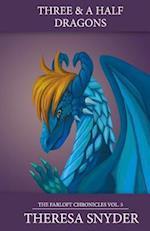 Three & a Half Dragons af MS Theresa Snyder