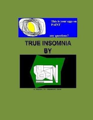 True Insomnia