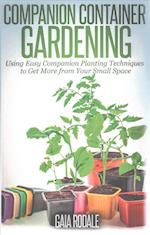 Companion Container Gardening