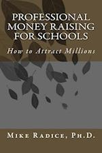 Professional Money Raising for Schools