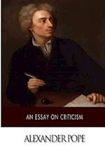 An Essay on Criticism af Alexander Pope