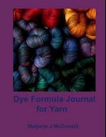 Dye Formula Journal for Yarns