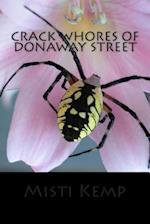 Crack Whores of Donaway Street