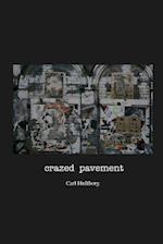 Crazed Pavement af Carl Hultberg