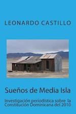 Suenos de Media Isla