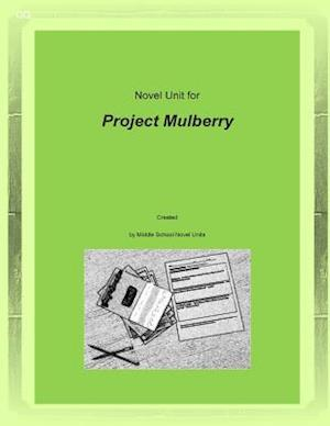 Novel Unit for Project Mulberry