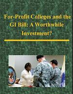 For-Profit Colleges and the GI Bill