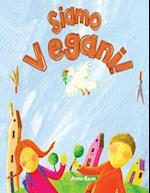 Siamo Vegani! af Anna Bean