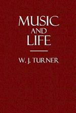 Music and Life af W. J. Turner