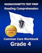 Massachusetts Test Prep Reading Comprehension Common Core Workbook Grade 4 af Test Master Press Massachusetts