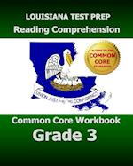 Louisiana Test Prep Reading Comprehension Common Core Workbook Grade 3 af Test Master Press Louisiana