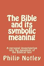 The Bible and Its Symbolic Meaning