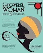 The Empowered Woman's Journal and Handbook
