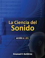 La Ciencia del Sonido (Version a Color)
