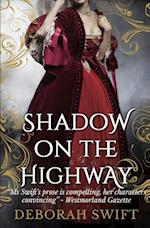 Shadow on the Highway af Deborah Swift